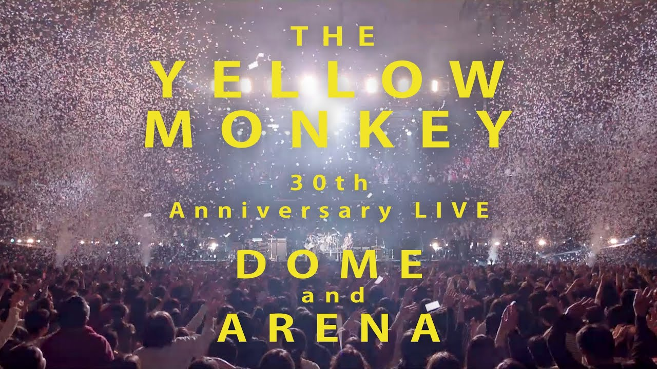 THE YELLOW MONKEY – 30th Anniversary LIVE (Trailer)