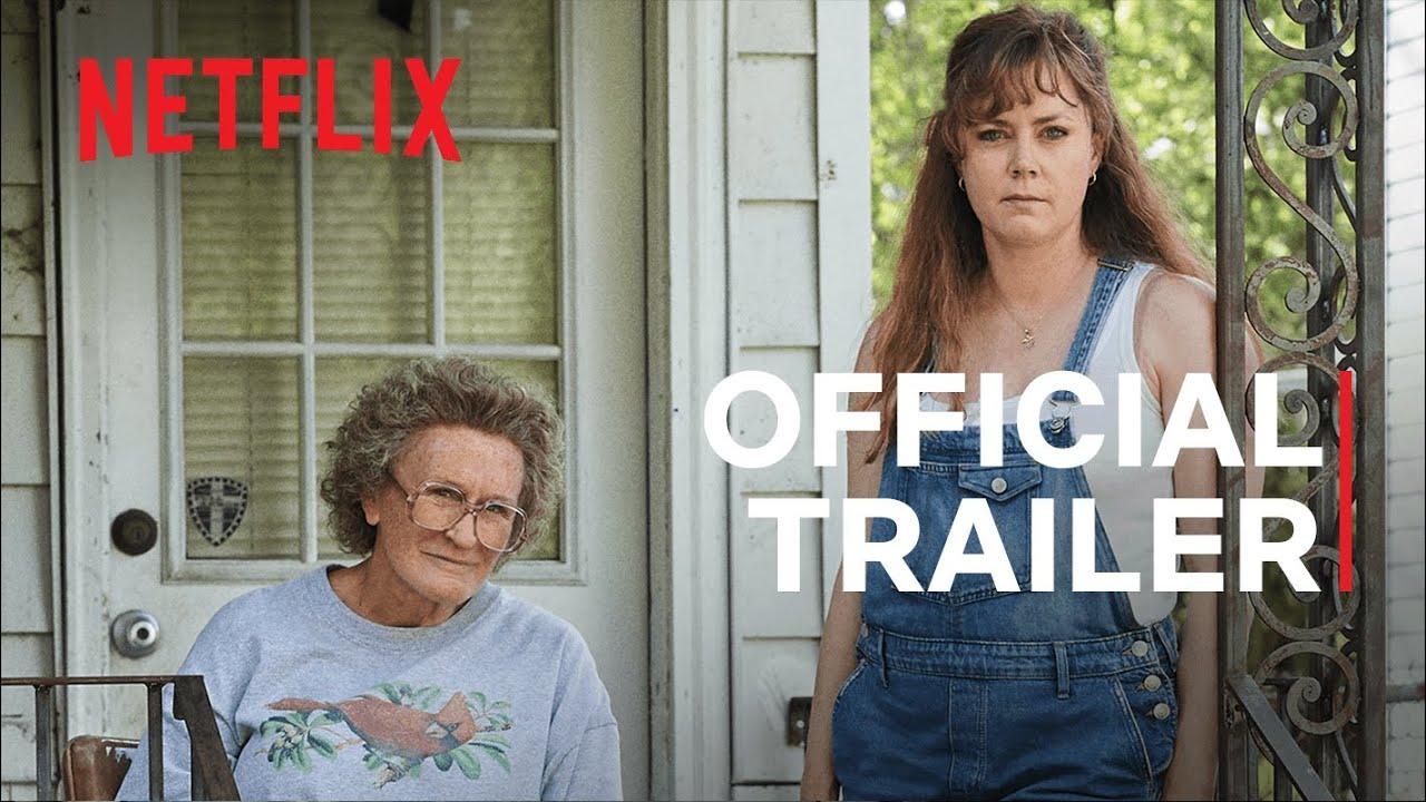 Hillbilly Elegy a Ron Howard Film | Amy Adams & Glenn Close | Official Trailer | Netflix